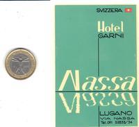 ETIQUETA DE HOTEL  -HOTEL GARNI NASSA  -LUGANO  -SUIZA (SUISSE)  ( CON CHARNELA ) - Hotel Labels