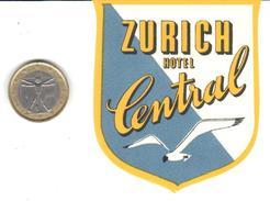 ETIQUETA DE HOTEL   -HOTEL CENTRAL  -ZURICH -SUIZA (SUISSE)  ( CON CHARNELA ) - Hotel Labels