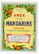 Superbe étiquette Ancienne - Apéritif AMER A LA MANDARINE - Litho Chromo Début XXème - Etiquettes