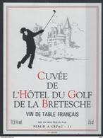 THEME SPORT étiquette De Vin CUVEE DE L'HOTEL DU GOLF DE LA BRETESCHE - Golf