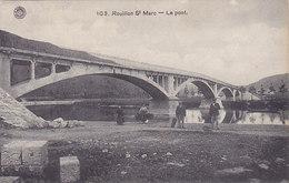 Rouillon St Marc - Le Pont (animée, 1923)