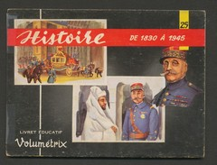 VOLUMETRIX N° 25 - HISTOIRE De 1830 à 1945 - Livres, BD, Revues