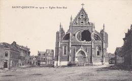 02 SAINT QUENTIN. CPA . EGLISE SAINT ELOI. ANNÉE 1932 - Saint Quentin