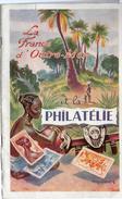 LIVRET       LA FRANCE D OUTRE MER ET LA PHILATELIE  1955 - Autres Livres