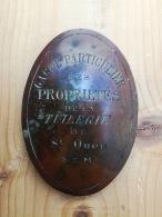 """Saint-Ouen-en-Brie:, Tuilerie: Plaque De"""" Garde Particulier Des Propriétés De La Tuilerie De ST Ouen (S & M)"""" - Professionals / Firms"""