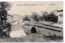 52  BETTANCOURT LA FERREE - Le Pont - Autres Communes