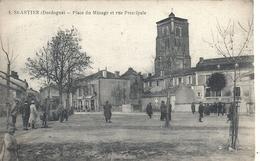 DORDOGNE - 24 -SAINT ASTIER - Place Du Minage Et Rue Principale - France