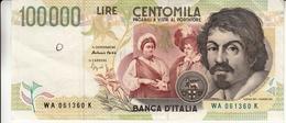 """Banconota Rep.Italiana.da 100.000 Lire_II°Tipo Decreto Min.6 Maggio1994_Caravaggio_Serie WA 061360 K -"""" 2 SCANSIONI- - Altri"""
