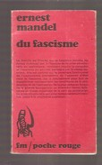 Ernest MANDEL - Du Fascisme - François Maspero, Poche Rouge N° 10, 1974 - Politique