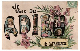"""82 - Lafrançaise . """" Je Vous Dis Adieu De Lafrançaise """" - Réf. N°2873 - - Lafrancaise"""