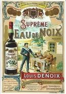 19 BRIVE - Carte Publicitaire Suprême Eau De Noix - Louis DENOIX - Distillateur Liquoriste - Brive La Gaillarde