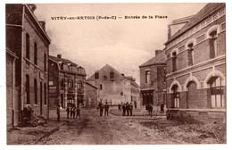 62 - VITRY-EN-ARTOIS . Entrée De La Place - Réf. N°2882 - - Vitry En Artois