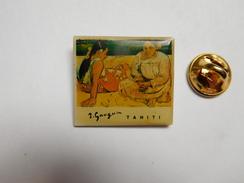 Beau Pin's , Peinture , Art , Tahiti De Paul Gauguin - Pin's