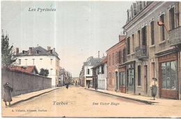 TARBES - 65 - CPA COLORISEE - Rue Victor Hugo  - LYO67 - - Tarbes