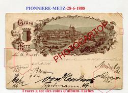 PIONNIERE-Gruss Aus METZ-28-6-1888-Lithographie-FRANCE-57- - Metz
