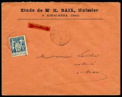 """France N°90, 15 C. Bleu, Oblitéré Càd """"AÏN-EL-ARBA/ORAN"""" Du 15 Février 1893 Sur Env"""
