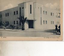 SFAX  17  LE COLLEGE DE JEUNES FILLES - Tunisie