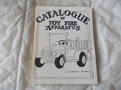 Catalogue Of Toy Fire Apparatus Volume 1 By Coleman Et Russel - Boeken, Tijdschriften, Stripverhalen