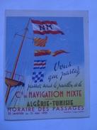 COMPAGNIE DE NAVIGATION MIXTE ALGÉRIE-TUNISIE. HORAIRE DES PASSAGES - FRANCE 1952. 8 PAGES ALGERIA TUNIS TUNISIA - Bateaux