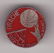 PIN'S  DRACHE -- 20 Ans De BASKET  ( Indre Et Loire  Dép 37 ) - Basketball