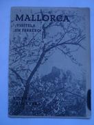 MALLORCA. TIERNA PRIMAVERA ¡VÍSITELA EN FEBRERO! - JOSÉ COSTA FERRER Y MULET SPAIN BALEARIC ISLAND 1952 20 PAGES - Dépliants Touristiques