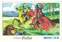Image Chocolat Poulain Série N° 132 : IVANOHE Et Son Panache Blanc => Image N° 53 - Histoire Militaria - Poulain