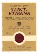 Etiquette RHUM Vieux Agricole  Saint Etienne - Mis En Vieillissement En 2002 - En Bouteilles En 2005 -  MARTINIQUE - - Rhum