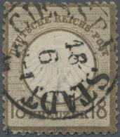 """Deutsches Reich - Brustschild: 1872, 18 Kr. Kleiner Schild Ockerbraun, Entwertet Mit T&T Einkreisstempel """"GIESSEN ST"""