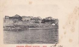CPA YEMEN -  ADEN - European Général Hospital - Postcards