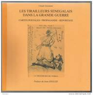 LES TIRAILLEURS SENEGALAIS DANS LA GRANDE GUERRE / MALI / AFRIQUE / 14-18 - Histoire