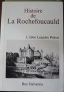 Histoire De La Rochefoucauld  L'Abbé Léandre Poitou - Poitou-Charentes