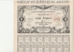 CREDIT COMMUNAL DE FRANCE - OBLIGATION ILLUSTREE DE CENT FRANCS  A 3 % . ANNEE 1870 - Actions & Titres