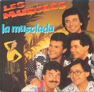 45 T Les Muscles La Musclada 1990 AB Hit 879832 - Humour, Cabaret