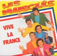 45 T Les Muscles Vive La France 1990 AB Hit 879280 - Humour, Cabaret
