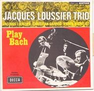 45 T Jacques Loussier Trio Play Bach 1969 DECCA 333005 - Instrumental