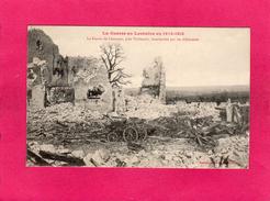 Guerre 14-15, La Ferme De Léomont, Près Vitrimont, Bombardée Par Les Allemands, (Bastien), 54 Meurthe Et Moselle - Militaria
