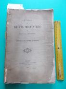 LETTRES ET RECITS MILITAIRES 1897 De CHARLES BOCHER ARMEE AFRIQUE Et ORIENT XIXe Calmann Lévy Militaria Rare Sebastopol - Livres, BD, Revues
