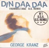 45 T George Kranz Din Daa Daa 1983 Chris Music 741611 - Dance, Techno & House