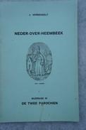 Livre NEDER OVER HEEMBEEK III De Twee Parochien Laeken Vilvoorde - Unclassified