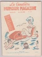 MAGAZINE LA CANEBIERE . HUMOUR MAGAZINE N° 119 . 66 PAGES . NOMBREUX DESSINATEURS - Livres, BD, Revues