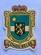 "CONGO BELGE "" Blason ,décalcomanie Ancienne Année 50 ,superbe "" - Belgisch-Congo - Varia"
