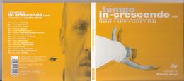 """CD """" TEMPO IN-CRESCENDO One """" Compiled By Roberto Alessi 16 Brani - Disco, Pop"""