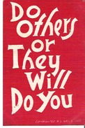 Do Others Or They Will Do You - Humour