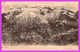 LUCHON (31) - Environs De Luchon - Massif Des Monts Maudits Vu Du Port De Vénasque - Luchon