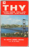 TURQUIE,TURKEI TURKEY, TURKISH AIRLINES 1973  SUMMER TIMETABLE - Timetables
