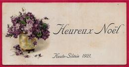 CPA Carte Mignonnette Heureux Noël HAUTE-SILESIE 1921 (Militaria Présence Française) Fleurs Violettes Pologne Allemagne - Guerra 1914-18