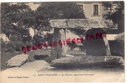 44 - SAINT NAZAIRE- LE DOLMEN  MONUMENT HISTORIQUE - 1916 - Saint Nazaire