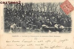 LUNEVILLE SOUVENIR DE L'INAUGURATIONDU MONUMENT EMILE ERCKMANN  54 - Luneville