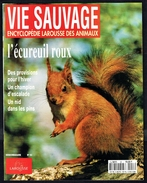 """"""" L'ECUREUIL ROUX """"  VIE SAUVAGE N° 53  -  1995 - Editions Larousse."""