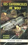 FNA 292 - BARBET, Pierre - Les Cavernicoles De Wolf (BE+)
